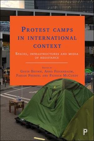 Bog, hardback Protest Camps in International Context af Anna Feigenbaum