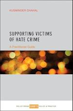 Supporting Victims of Hate Crime af Kusminder Chahal