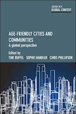 Age-friendly cities and communities (Ageing in a Global Context)