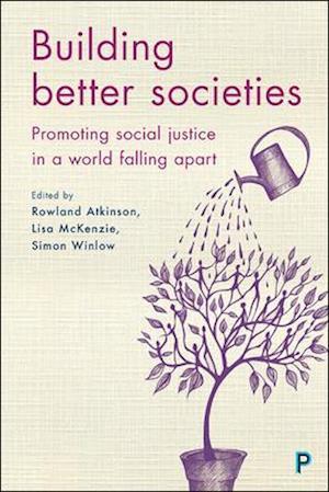 Bog, hardback Building better societies af Rowland Atkinson