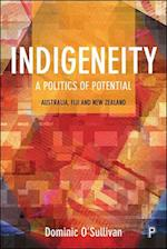 Indigeneity: A politics of potential