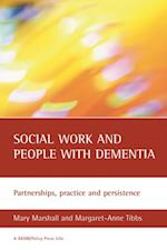 Social work and people with dementia, second edition (BASWPolicy Press Titles)