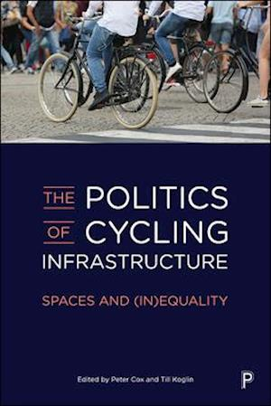 The Politics of Cycling Infrastructure in Europe