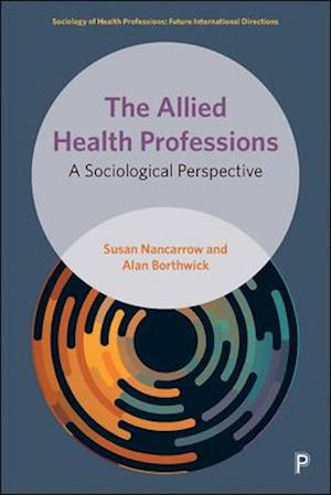 Allied Health Professions: A Sociological Perspective