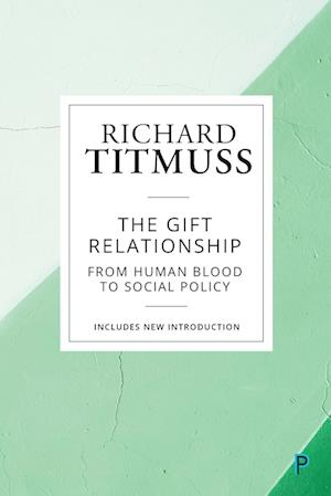 The Gift Relationship (Reissue)