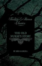 The Old Nurse's Story (Fantasy and Horror Classics) af Mrs Gaskell