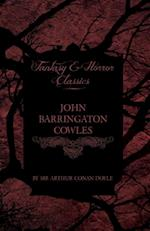 John Barrington Cowles (Fantasy and Horror Classics)