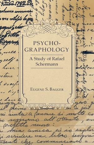 Psycho-Graphology - A Study of Rafael Scbermann