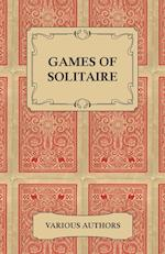 Games of Solitaire - A Collection of Historical Books on the Variations of the Card Game Solitaire