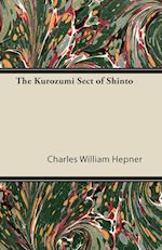 The Kurozumi Sect of Shinto af Charles William Hepner