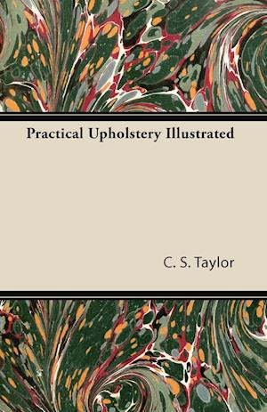 Practical Upholstery Illustrated