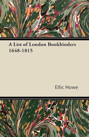 A List of London Bookbinders 1648-1815