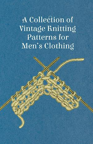 A Collection of Vintage Knitting Patterns for Men's Clothing