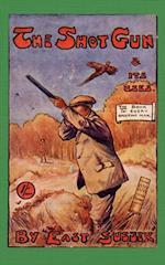 Shotgun & Its Uses (History of Shooting Series)