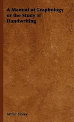Manual of Graphology or the Study of Handwriting