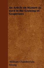Article on Manure as used in the Growing of Grapevines