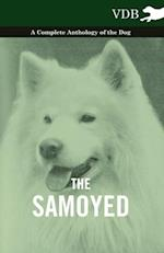 Samoyed - A Complete Anthology of the Dog