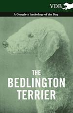 Bedlington Terrier - A Complete Anthology of the Dog -