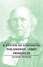System of Synthetic Philosophy - First Principles af Herbert Spencer