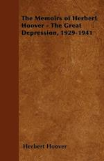 Memoirs of Herbert Hoover - The Great Depression, 1929-1941 af Herbert Hoover