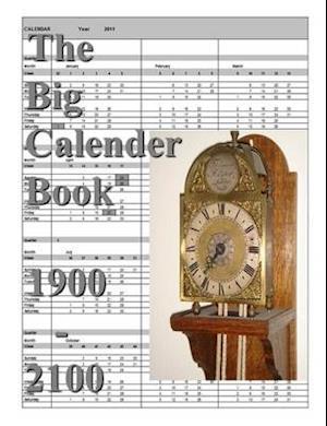 The Big Calender Book 1900 - 2100