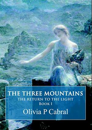 Three Mountains: The Return to the Light, Book I