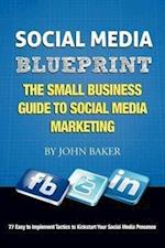 Social Media Blueprint af John Baker