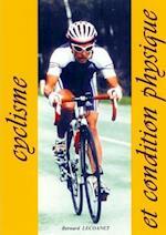 CYCLISME Et Condition Physique