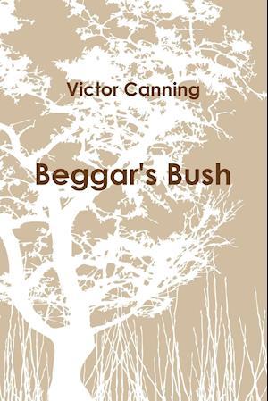 Bog, hæftet Beggar's Bush (pb) af Victor Canning