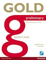 Gold Preliminary Teacher's Book (Gold)