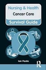 Nursing & Health Survival Guide: Cancer Care af Ian Peate