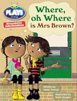 Where or Where is Mrs Brown? (Bug Club)