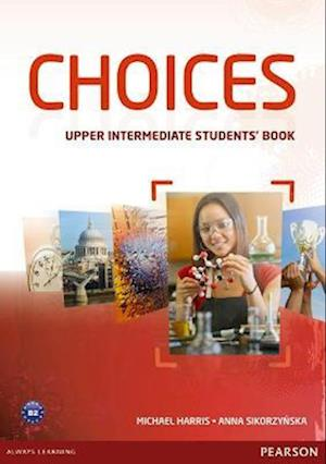Choices Upper Intermediate Students' Book & MyLab PIN Code Pack