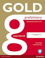 Gold Preliminary Coursebook with CD-ROM and Prelim MyLab Pack (Gold)
