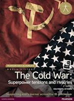 Pearson Baccalaureate: History The Cold War: Superpower Tensions and Rivalries 2e bundle (Pearson International Baccalaureate Diploma: International Editions)