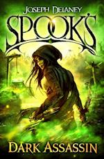Spook s: Dark Assassin (Starblade Chronicles)