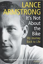 It's Not About The Bike af Lance Armstrong