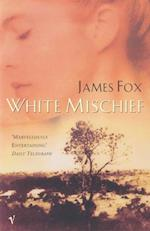 White Mischief af James Fox