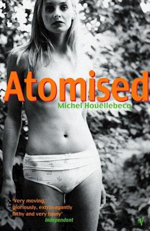 Atomised af Michel Houellebecq