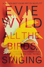 All the Birds, Singing af Evie Wyld