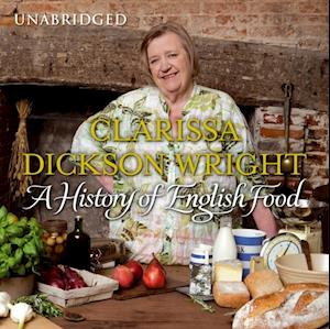 History of English Food af Clarissa Dickson Wright