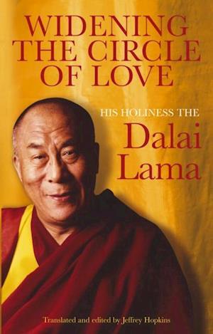 Widening the Circle of Love af Dalai Lama