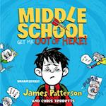 Middle School: Get Me Out of Here! (Middle School)