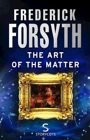 Art of the Matter (Storycuts) af Frederick Forsyth
