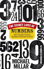 Secret Lives of Numbers