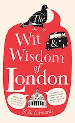 Wit and Wisdom of London