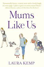 Mums Like Us af Laura Kemp