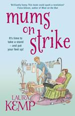 Mums on Strike af Laura Kemp