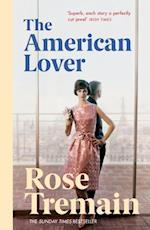 American Lover af Rose Tremain