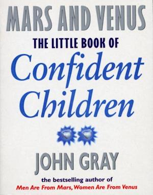 Little Book Of Confident Children af John Gray
